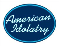 American Idolatry_revised