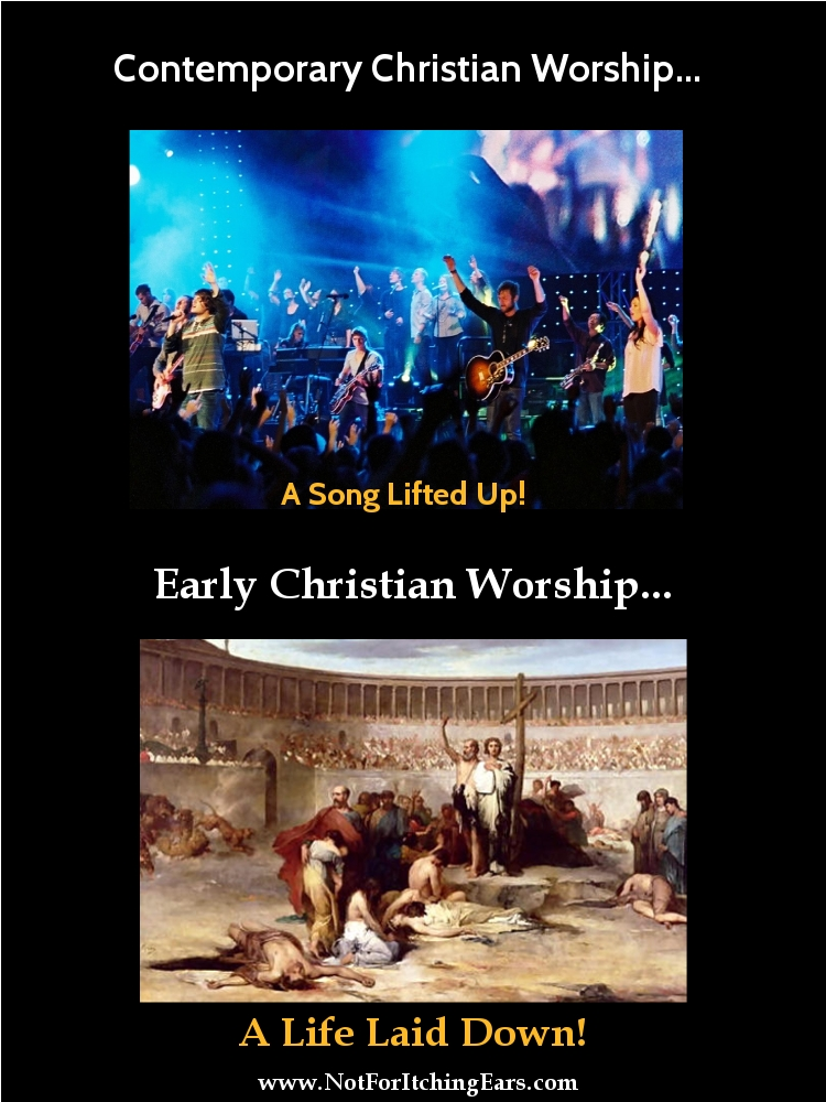 Contemporary worship vs Early Worship