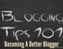 How To Be A BetterBlogger