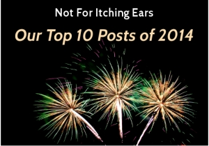 Not for itching ears top 10 2014