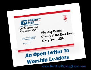 Open Letter to Wroship Leaders